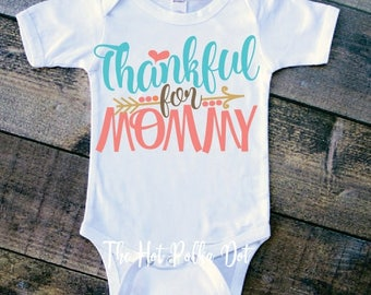 Infant Thanksgiving Bodysuit, Thankful for Mommy or Daddy, Thankful Baby Girl Fall Thanksgiving Outfit Baby Bodysuit - Pumpkin Spice Baby
