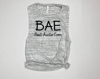 BAE Best Auntie Ever shirt, Best Auntie Shirt, Auntie shirt, Aunt shirt, Proud Aunt, New Aunt, Auntie, new aunt gift, aunt birthday gift