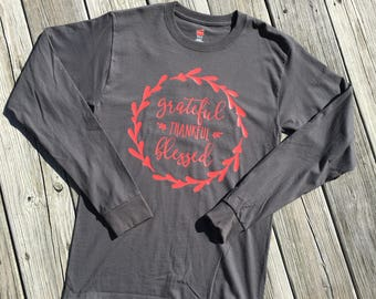 Grateful Thankful Blessed Long Sleeve Shirt, Christian Shirt, Thankful Shirt, Fall Shirt For Women, Thanksgiving Shirt, Fall Clothing