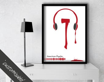 American Psycho Inspired Quote Print / Personalised Poster Gift / Alternative Film Poster / 300gsm Premium Print