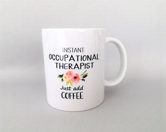 OT Mug, OT Mugs, OT Gifts, Occupational Therapy, Occupational Therapy Gifts, Occupational Therapy Graduation Gifts, Therapy Mugs