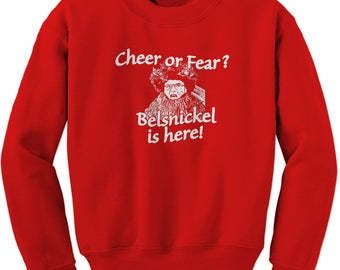 Belsnickel Cheer or Fear Christmas Office Crewneck