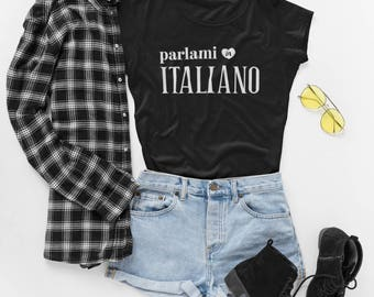 Talk To Me In Italian Womens Tshirt, Parlami in italiano T-Shirt, Italian Student Teacher Gift for Her, Italian Language Lover Travel Shirt