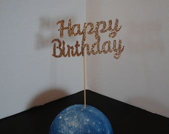 Happy Birthday Cake Topper---- in Glitter-choose your Color