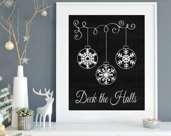 SALE! Deck the Halls - Christmas Chalkboard Art Print - Holiday Decoration - Printable - Digital File - Christmas Balls