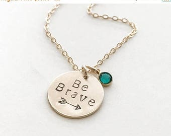 ON SALE Be Brave Necklace / Encouragement Jewelry / Inspirational Graduation Gift / Grad School Gift / Inspirational Necklace / Gift for Wom