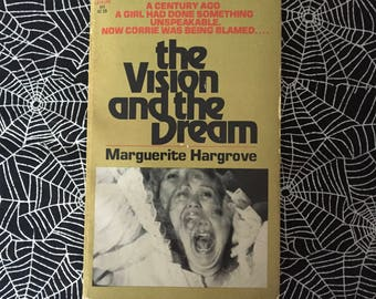 The Vision And The Dream (Paperback novel by Marguerite Hargrove)