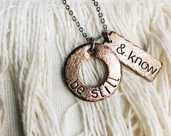 Hand stamped rustic bronze circle necklace, be still and know, infinity, bar, silver, keepsake, sentimental