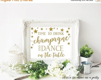 20% OFF Time to Drink Champagne and Dance on the Table Sign , Gold Bachelorette Party Decorations , Twinkle Little Star Printable Sign