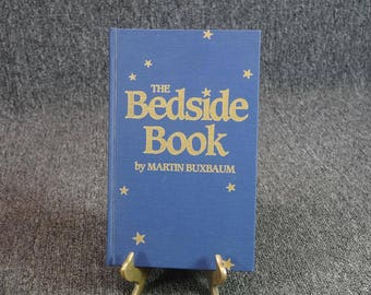 The Bedside Book By Martin Buxbaum Hardcover C. 1988 Signed