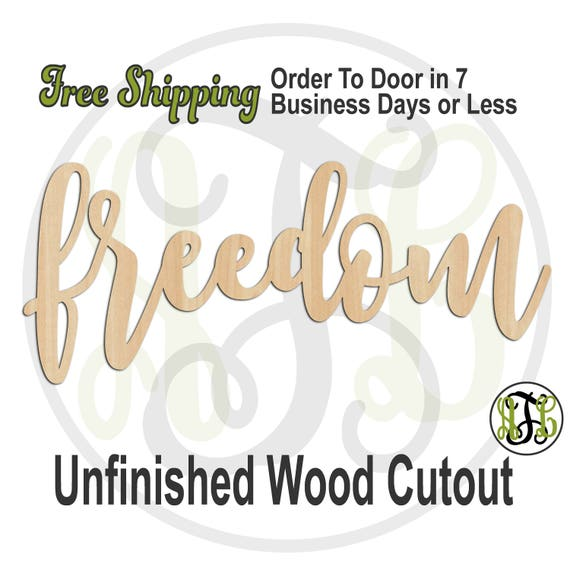 freedom - 320322FrFt- Word Cutout, unfinished, wood cutout, wood craft, laser cut wood, wood cut out, Door Hanger, wooden, wreath accent