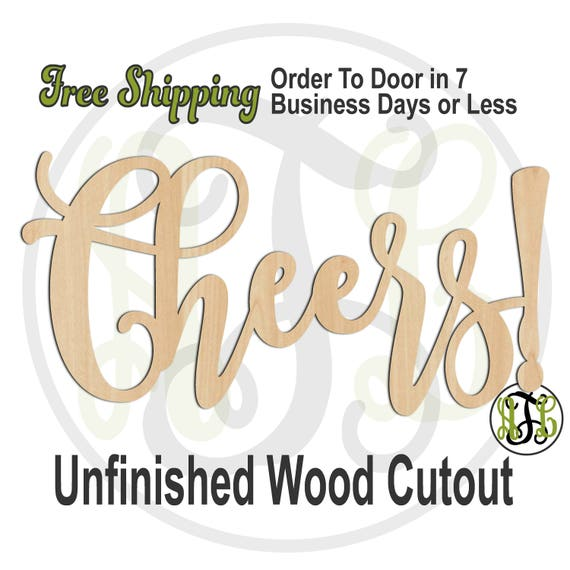 Cheers! -320335FrFt- Word Cutout, unfinished, wood cutout, wood craft, laser cut wood, wood cut out, Door Hanger, wooden sign, wreath accent