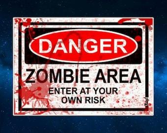 Danger Zombie Area Fridge Magnet. Horror, Humour. Enter At Your Own Risk. Blood Splattered