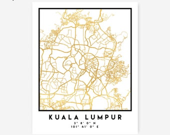 Kuala Lumpur Map Coordinates Print - Malaysia City Street Map Art Poster, Gold Kuala Lumpur Map Print, Kuala Lumpur Malaysia Coordinates Map