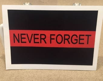 Never Forget Red Line Die Cut Decal
