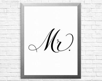 PRINTABLE ART, Mr, Black and White, Typography Art, All You Need Is Love, Love Art, Wedding Art, Wedding Gift, Gift For Wedding, Groom Gift