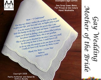 Gay Wedding ~ Mother of the Bride Gifts  Printed Wedding Hankie L118 Title, Sign & Date for Free!  Wedding Hankie Poem