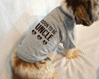 Soon to Be Uncle Small Dog T-Shirt. Pregnancy Reveal Idea.