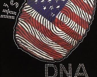 """Flag, America, Patriotic, USA, 4th, July, 4th of July, American, Rhinestone """"It's In My DNA"""" T-Shirt"""