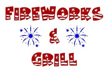 Fireworks and Grill SVG File, Quote Cut File, Silhouette File, Cricut File, Vinyl Cut File, Stencil