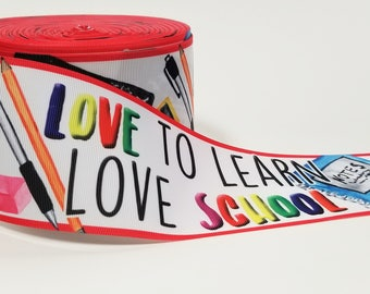 "3"" inch Love school Love to Learn  - Back to School Printed Grosgrain Ribbon for 3 inch Cheer Hair Bow"