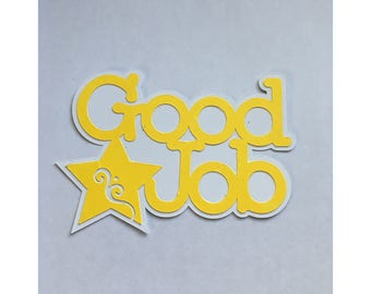 Good Job (Yellow)