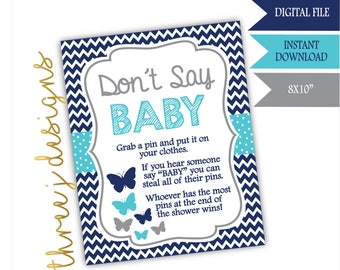 Butterfly Baby Shower Don't Say Baby Game Sign - INSTANT DOWNLOAD - Navy Blue, Teal and Gray - Digital File - J007