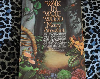 A Walk in Wolf Wood by Mary Stewart 1981