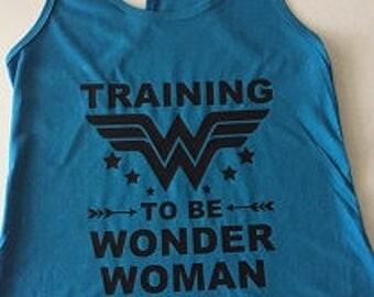 Training to be wonder woman, wonder woman tank top, wonder woman shirt, gift