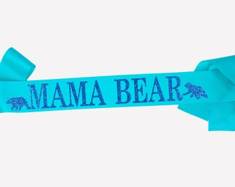 Mama Bear, Mom To Be Sash, Maternity photo prop, Pregnancy Sash, Baby Boy Sash, Mum to be sash, Baby Shower gift, Gender reveal,  18 colours