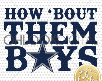 How bout them boys / Cowboys / BOY DESIGN / Dallas / dxf / Team shirt / diy / Jersey / svg for Cricut or Silhouette / Silhouette / Vinyl