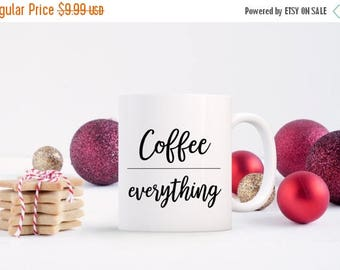 Christmas in July Sale Coffee over Everything Black Mug, 11 oz., Christmas Gift, Secret Santa, Holiday Gift, Funny, 100% white ceramic