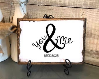 """Valentines gift, Vintage plaque """"You and me"""" gift for spouse, gift for her, gift for him, anniversary, wedding, wedding date"""