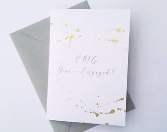 OMG You're Engaged! Gold splash greetings card