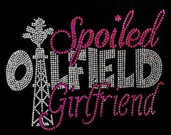 Spoiled oilfield girlfriend