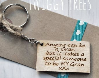 Wooden Anyone can be a Gran but it takes a special someone to be My Gran   Mothers day  Engraved Keyring Gift Quirky