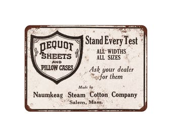 "1916 Pequot Sheets and Pillowcases - Vintage Look Reproduction 9"" X 12"" Metal Sign"
