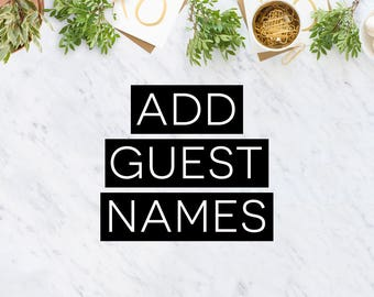 Add Guest Names : ANY DESIGN (Wedding Invitations, Party Favours, Birthday Invitations, Christening & Engagement Invitations)