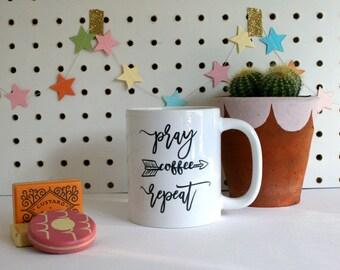 Pray-Coffee-Repeat