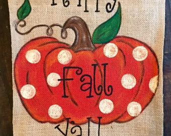 Fall garden flag/burlap garden flag/happy fall yall flag/pumpkin yard flag