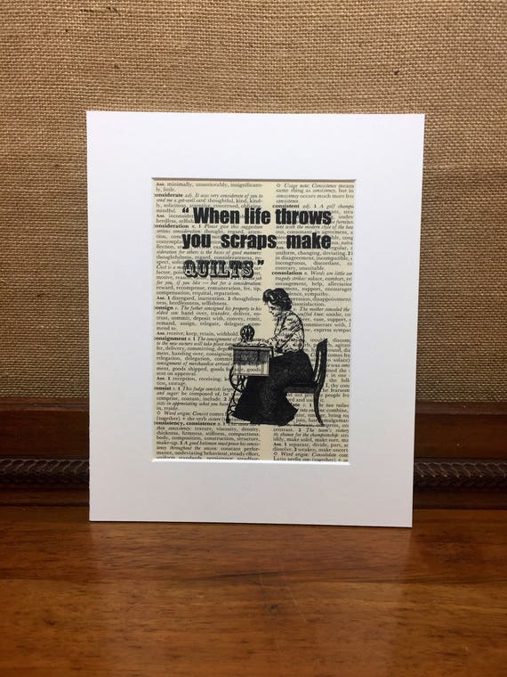 When LIFE Throws You Scraps MAKE QUILTS | Vintage Quilting Dictionary Print | Sewing Print | Quilters Gift | Crafters Gift | Book Page Print