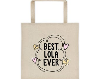 Best Lola Ever Tote bag