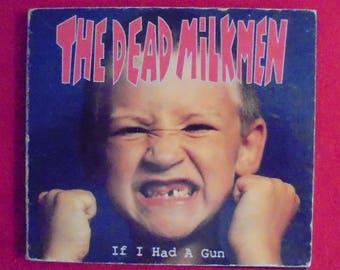 "The Dead Milkmen vintage punk rock CD ""If I Had a Gun"""