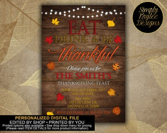 Eat, drink and be Thankful! Thanksgiving Invitation