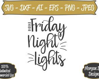 Football SVG - Friday Night Lights SVG - Files for Silhouette Studio/Cricut Design Space