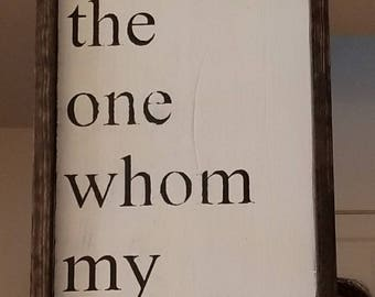 Song of Solomon, Distressed, Farmhouse Style, Hand Painted, Wooden Sign