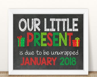 PRINTABLE Christmas Pregnancy Announcement, Our Little Present, We're expecting, Chalkboard Sign, Holiday Pregnancy, Pregnancy reveal