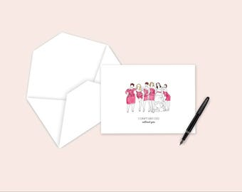 Bridesmaid Card - Will you be my bridesmaid - I can't say I do without you