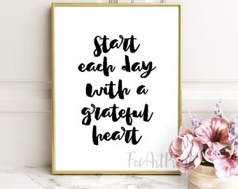 Start Each Day with A Grateful Heart ,motivate quote, typography print, office wall art, lettering quote,Typography Quote