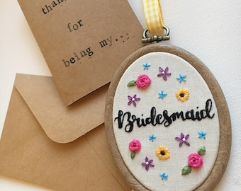 Bridesmaid Thank You Gift - Thank You For Being My Bridesmaid - Embroidery in Giftbox with Card and Envelope